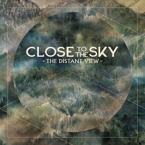 "Close To The Sky - ""The Distant View"""
