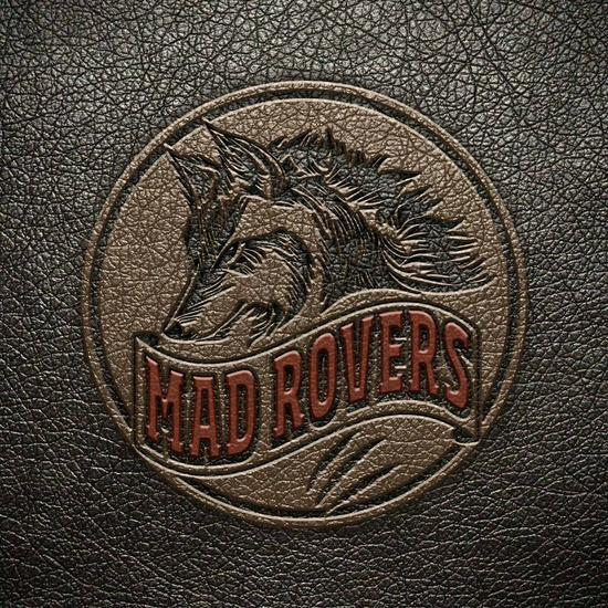 "Mad Rovers - ""Mad Rovers"""