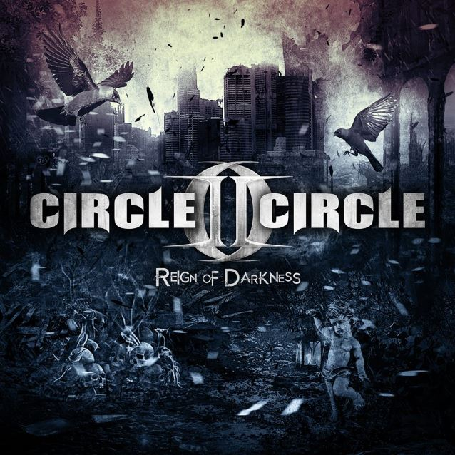 "Circle II Circle  - "" Reign of Darkness"""