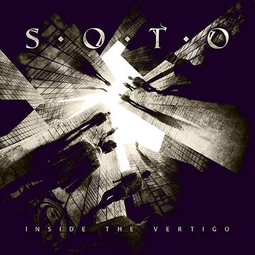 "Soto - ""Inside the Vertigo"""
