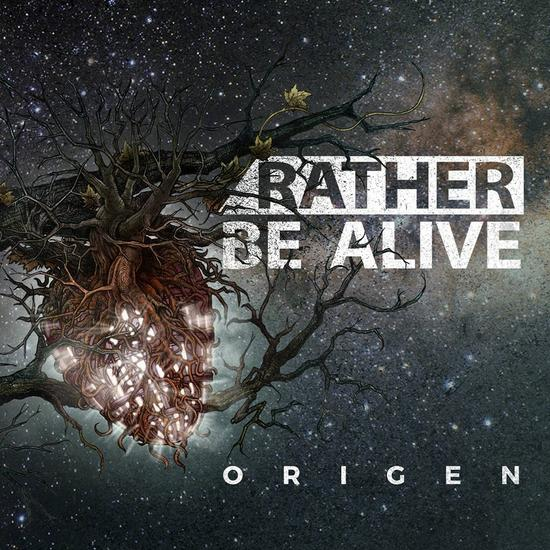 "Rather Be Alive - ""Origen"""