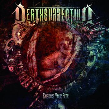 "Deathsurrection – ""Embrace Your Fate"""
