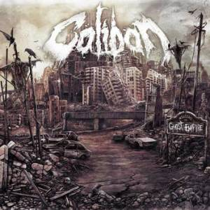 "Caliban – ""Ghost Empire"""