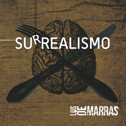 "Disco de la Semana: Los de Marras – ""Surrealismo"""